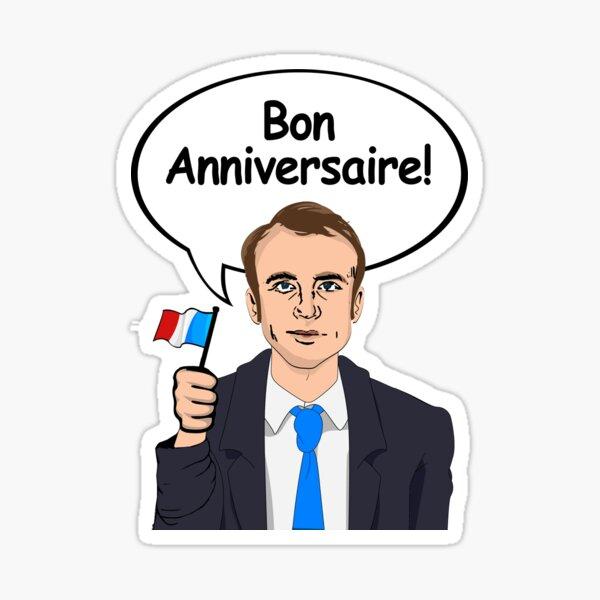 Bon Anniversaire d'Emmanuel Macron Sticker