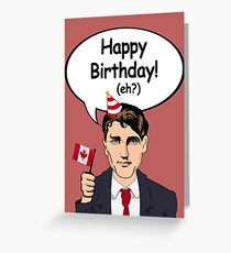 Happy Birthday from Justin Trudeau Greeting Card