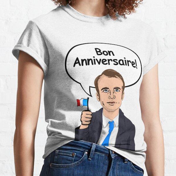 Bon Anniversaire d'Emmanuel Macron T-shirt classique