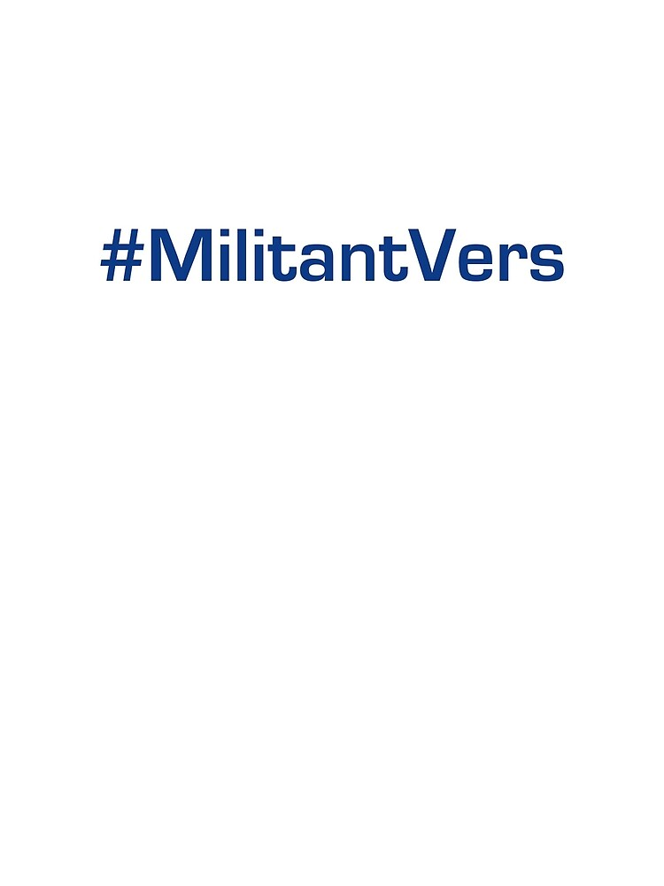 #militantvers by ZodMicrobe