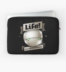 Don't Talk to Me About Life Laptop Sleeve