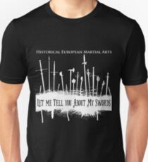 Let Me Tell You About My Swords Unisex T-Shirt
