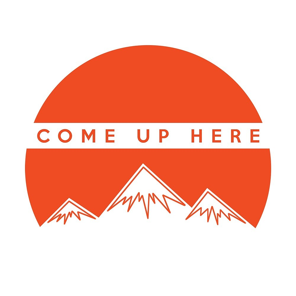 COME UP HERE by Conner Belt