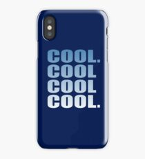 Community - Cool. Cool Cool Cool. iPhone Case