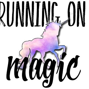 Running on Unicorn Magic by paperbouquet
