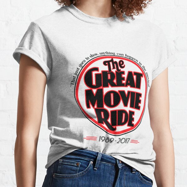 The Great Movie Ride 1989-2017 Classic T-Shirt