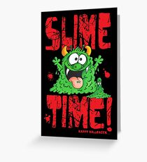 Slime Time Greeting Card