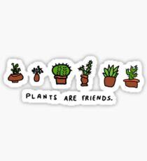 plants are friends tee Sticker