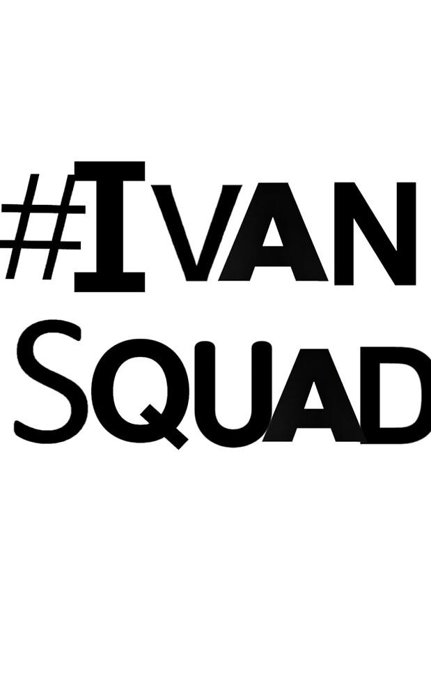#IvanSquad by IvanJimenez