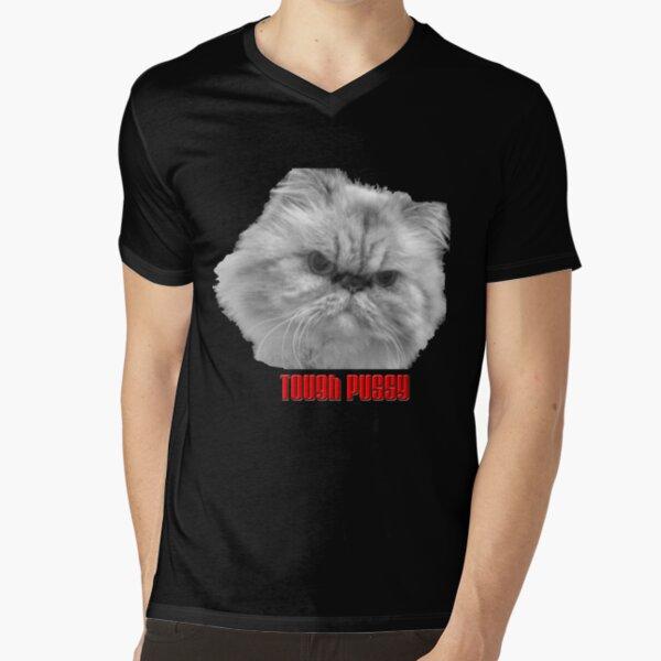 Tough Pussy V-Neck T-Shirt