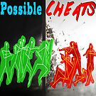 Possible Cheats Gaming  by alaswell