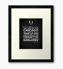 Its 106 Miles To Chicago Framed Print