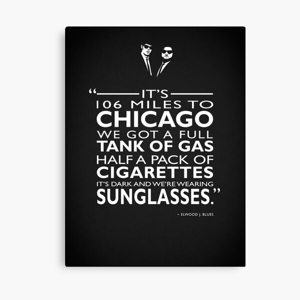 Its 106 Miles To Chicago Canvas Print