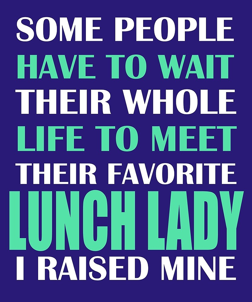 Lunch Lady  by AlwaysAwesome
