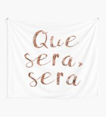 Rose gold que sera, sera Wall Tapestry