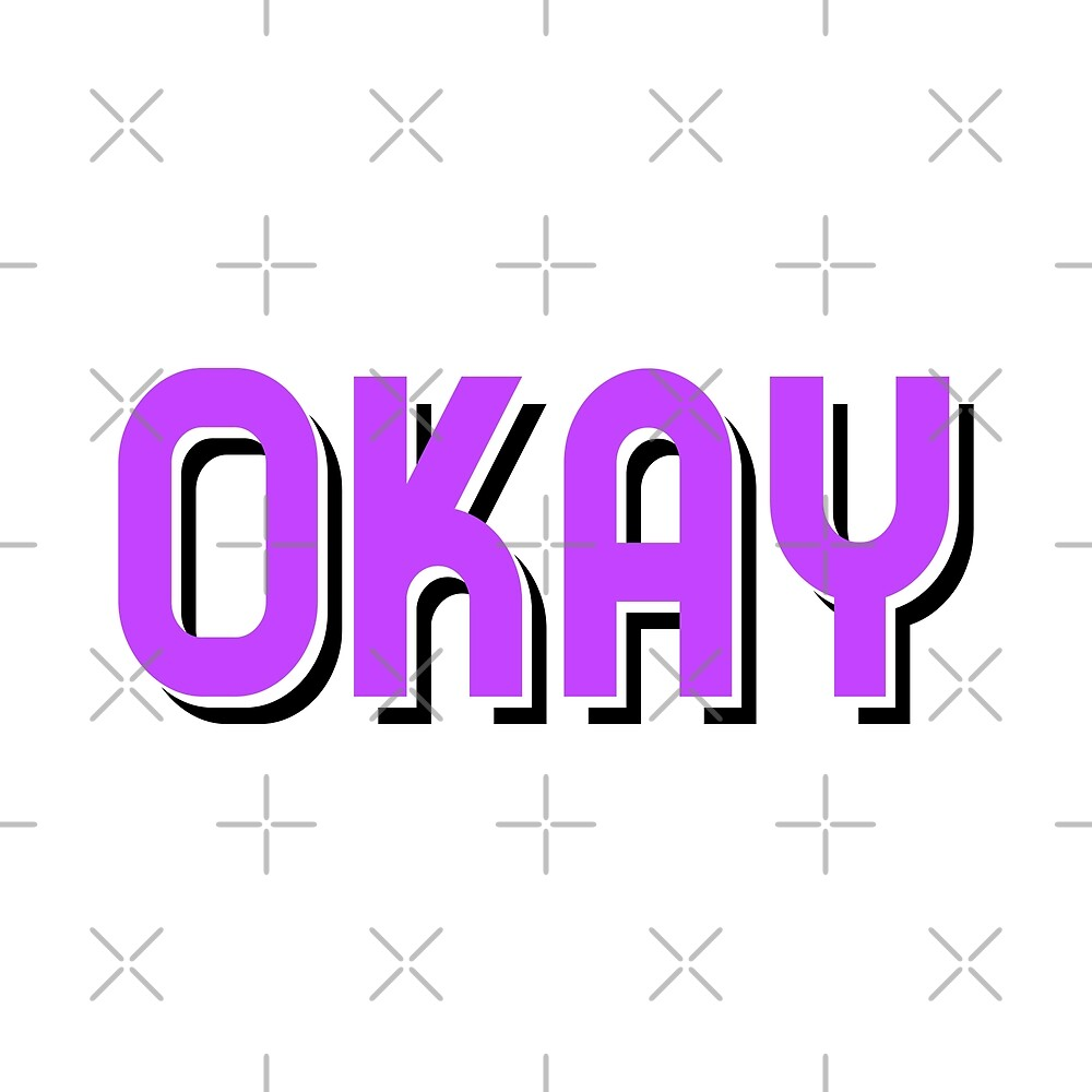 Okay Typography by Daniel Ward