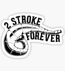 2 Stroke Forever Dirt Bike Sticker