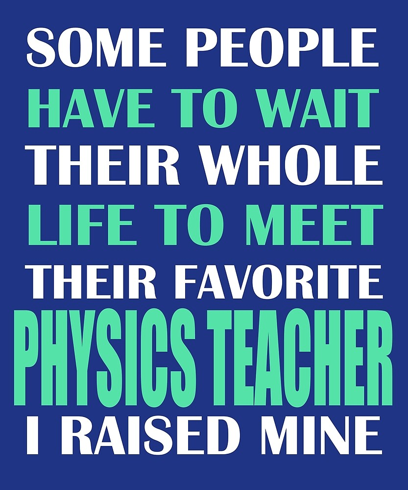 Physics Teacher  by AlwaysAwesome