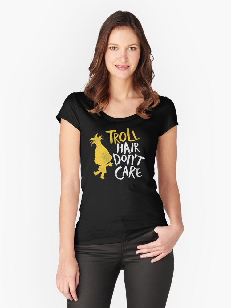Troll Hair Don't Care Shirt Women's Fitted Scoop T-Shirt Front