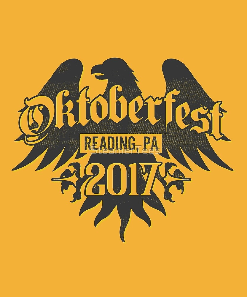 Oktoberfest Reading, PA 2017 by SteamerTees