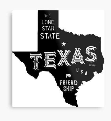 Texas State Shape & Motto & Nickname Metal Print