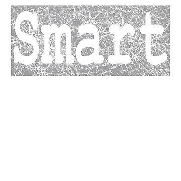 Cute Word Stylish Graphic - Smart by sbdawsey