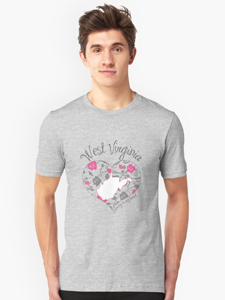 West Virginia - Always In My Heart (Bold Color Version) Unisex T-Shirt Front