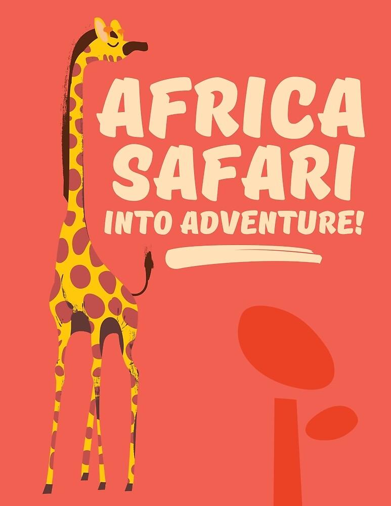 Africa Safari Into Adventure!  by vectorwebstore