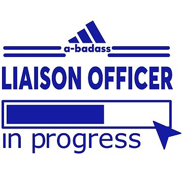 LIAISON OFFICER by Justin9bi