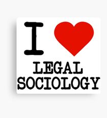 I Love Legal Sociology Canvas Print