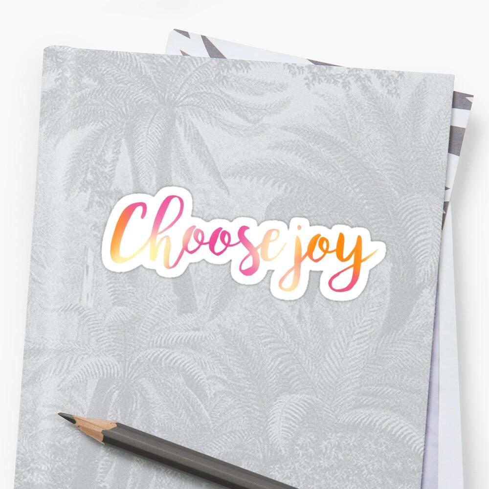 Choose Joy by chemqueen