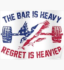 The Bar Is Heavy Regret Is Heavier - RWB Poster