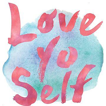 Love Yo Self by Marinaross