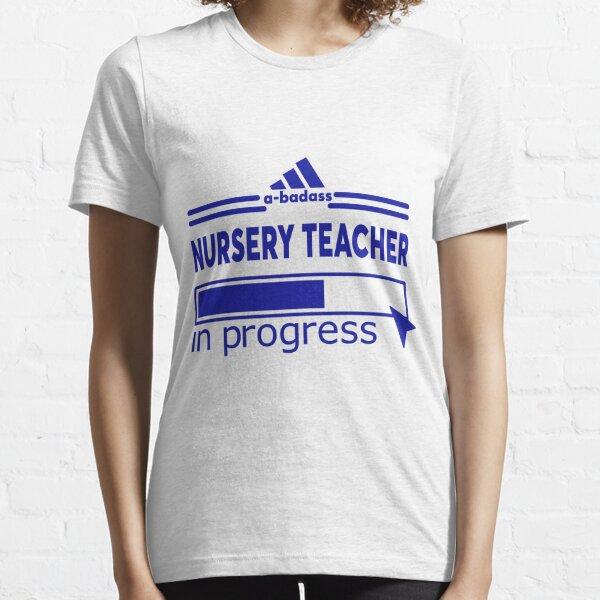 NURSERY TEACHER Essential T-Shirt