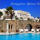 Greetings From Mykonos, Greece by daphsam