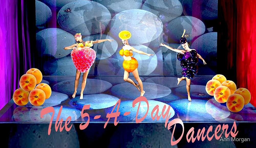 The 5-A-Day Dancers by Ann Morgan