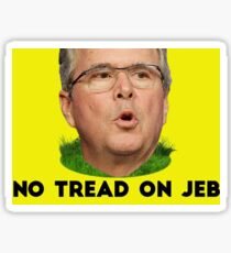 No Tread on Jeb Sticker