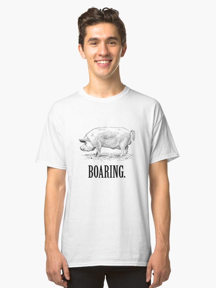 Boaring - Funny Vintage Piggy Design Classic T-Shirt Front
