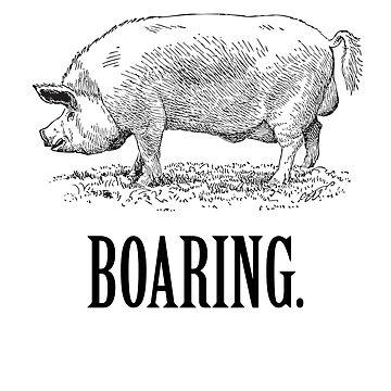 Boaring - Funny Vintage Piggy Design by BavApparel