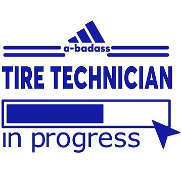 TIRE TECHNICIAN by Scottowens