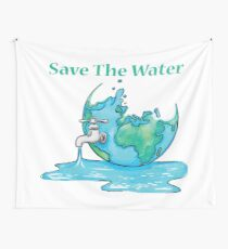 Save Water Wall Tapestries Redbubble