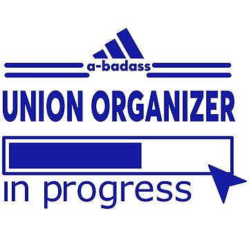 UNION ORGANIZER by Scottowens