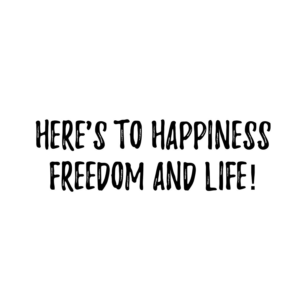 Happiness freedom and life! by TheBookAuror