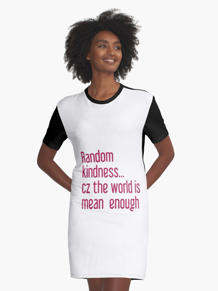 Kindness words that empower Graphic T-Shirt Dress Front