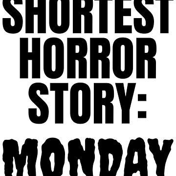 Shortest Horror Story Monday by CreativeAngel
