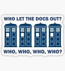Doctor Who - Who Let The Docs Out? Sticker