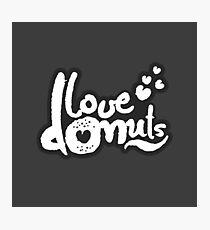 Love Donuts Photographic Print