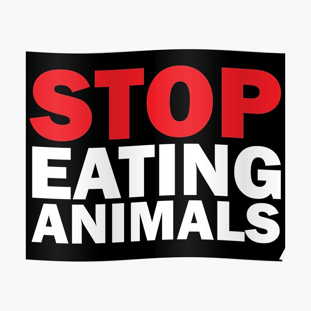 Stop Eating Animals Poster
