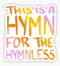 Kesha - Hymn Sticker