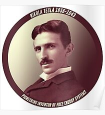 Nikola Tesla - Pioneering Inventor of Free Energy Systems Poster